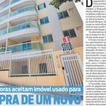 """Jornal O Dia - Caderno Imóveis: """"Construtoras aceitam imóvel usado para compra de um novo"""""""